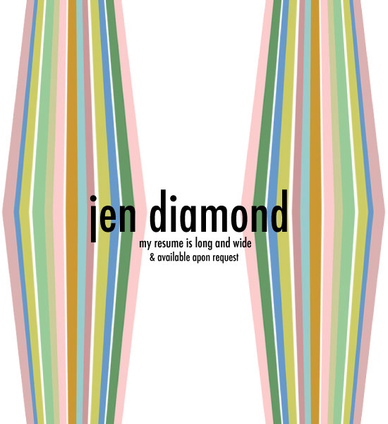 Jen Diamond - my resume is long and wide
